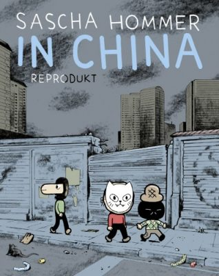 Sascha Hommer, China, Graphic Novel, Reportage