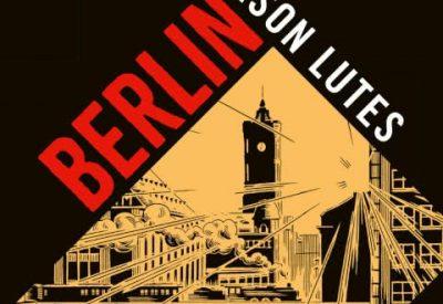 Berlin, Jason Lutes, Gesamtausgabe, Graphic Novel